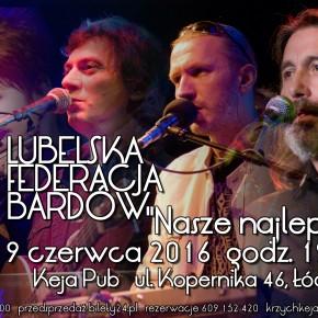 Legendy Krainy Łagodności. Lubelska Federacja Bardów -koncert