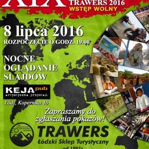 XIX Noc Podróżnika Trawers 2016