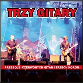. Największe przeboje Czerwonych Gitar i Trzech Koron - koncert grupy Trzy Gitary