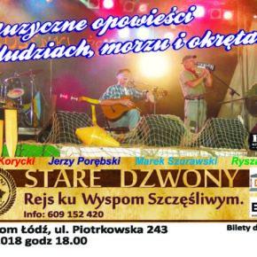 Legendy pieśni morza. Koncert grupy Stare Dzwony w teatrze Dom w Łodzi