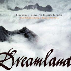 Dreamland - film i spotkanie poświęcone Maćkowi Berbece  . Teatr Dom Piotrkowska 243