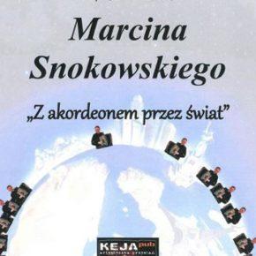 Z akordeonem przez świat. Koncert Marcina Snokowskiego
